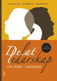 Delat ledarskap : om chefer i samarbete (h�ftad)