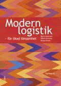 Modern logistik - f�r �kad l�nsamhet (h�ftad)