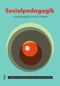 Socialpedagogik : pedagogiskt socialt arbete (h�ftad)