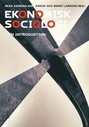 Ekonomisk sociologi : en introduktion