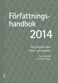 F�rfattningshandbok f�r personal inom h�lso- och sjukv�rd. 2014 (h�ftad)