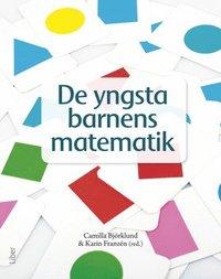 De yngsta barnens matematik : matematikdidaktik i f�rskolan
