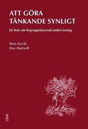 Att göra tänkande synligt : en bok om begreppsbaserad undervisning