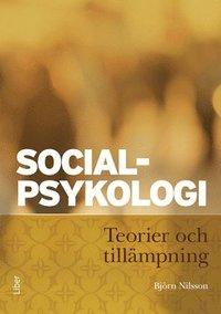 Socialpsykologi : teorier och till�mpning (inbunden)