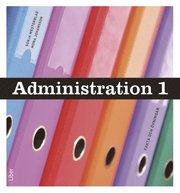 Administration 1 Fakta och uppgifter