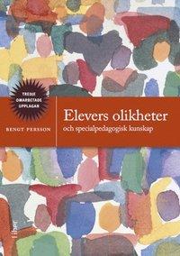 Elevers olikheter: och specialpedagogisk kunskap (h�ftad)