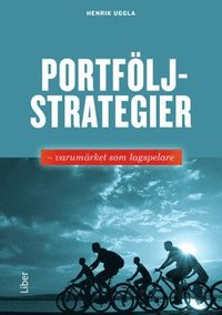 Portf�ljstrategier : varum�rket som lagspelare (h�ftad)