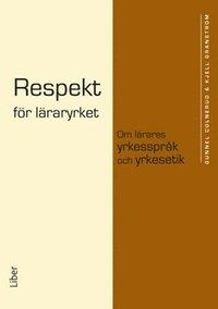 Respekt f�r l�raryrket (h�ftad)