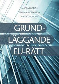 Grundl�ggande EU-r�tt (h�ftad)