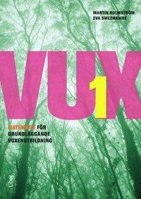 VUX 1 Matematik (h�ftad)