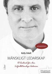 Mänskligt ledarskap – 10 budord för den (o)fullständige ledaren
