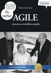 Agile : konsten att slutf�ra projekt (h�ftad)