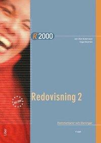 R2000 Redovisning 2/Redovisning och beskattning Kommentarer och l�sningar (h�ftad)