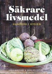 Säkrare livsmedel – handbok för hygien