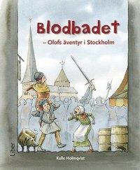 Blodbadet - Olofs äventyr i Stockholm