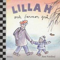 Lilla H och farmor grå (inbunden)