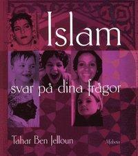 Islam-Svar p� dina fr�gor (inbunden)