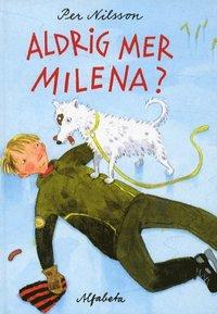 Aldrig mer Milena? (inbunden)