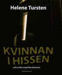 Kvinnan i hissen : och andra mystiska historier (mp3-bok)