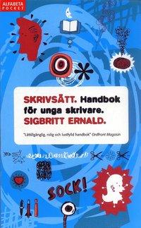 Skrivs�tt : handbok f�r unga skrivare (pocket)