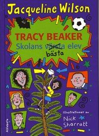 Tracy Beaker - skolans b�sta elev (h�ftad)