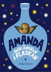 Amanda och �ngeln i flaskan (h�ftad)