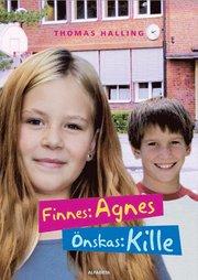Finnes: Agnes önskas: kille
