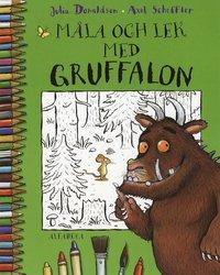 M�la och lek med Gruffalon (inbunden)