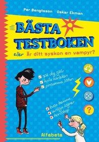 B�sta testboken eller �r ditt syskon en vampyr? (inbunden)