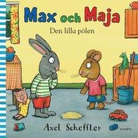 Max och Maja : den lilla p�len (kartonnage)