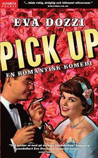Pick up : en romantisk komedi (pocket)