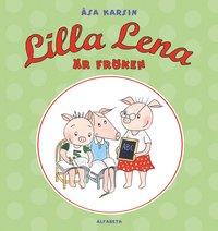 Lilla Lena är fröken (inbunden)