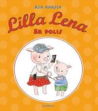 Lilla Lena är polis (inbunden)