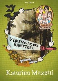 Vikingar och vampyrer (inbunden)