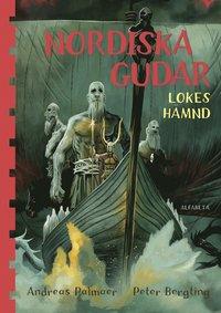 Nordiska gudar : Lokes h�mnd (kartonnage)
