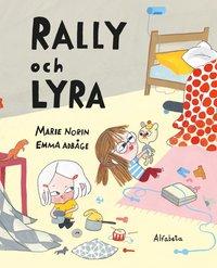 Rally och Lyra (inbunden)