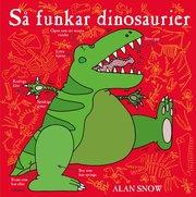 Så funkar dinosaurier
