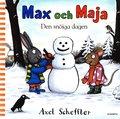 Max och Maja : den sn�iga dagen