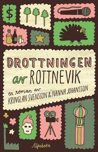 Drottningen av Rottnevik (h�ftad)