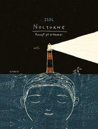 Nocturne - Recept på drömmar Isol bokrecension ba7befad4d2d5