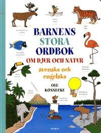 Barnens stora ordbok om djur och natur : svenska och engelska (kartonnage)
