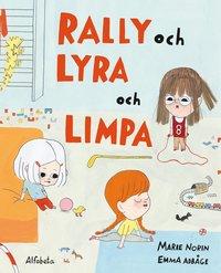 Rally och Lyra och Limpa (inbunden)