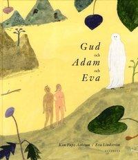 Gud och Adam och Eva (inbunden)