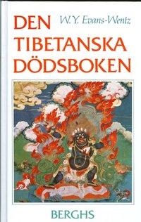 Den tibetanska d�dsboken eller Upplevelserna efter d�den p� Bardo-planet (inbunden)