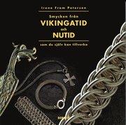 Smycken Från Vikingatid Och Nutid Som Du Själv Kan Tillverka