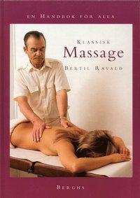 Klassisk massage - en handbok för alla (inbunden)
