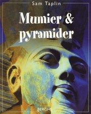 Mumier och pyramider