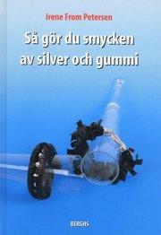 Så gör du smycken av silver och gummi