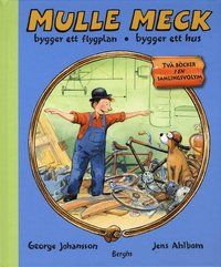 Mulle Meck bygger ett flygplan / bygger ett hus (inbunden)