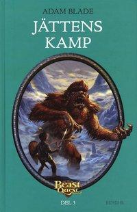 Beast Quest. J�ttens kamp (inbunden)